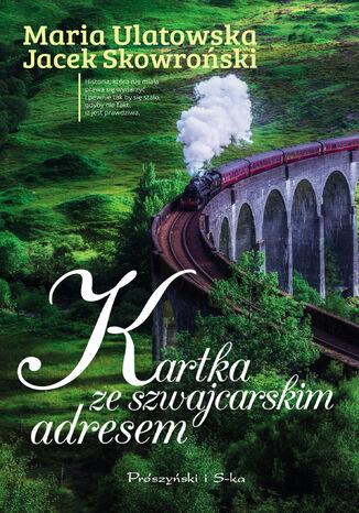 Okładka książki/ebooka Kartka ze szwajcarskim adresem