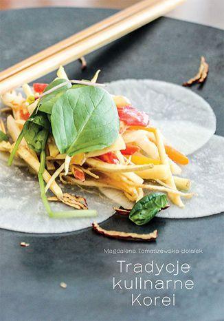 Okładka książki/ebooka Tradycje kulinarne Korei