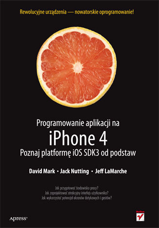 Okładka książki/ebooka Programowanie aplikacji na iPhone 4. Poznaj platformę iOS SDK3 od podstaw