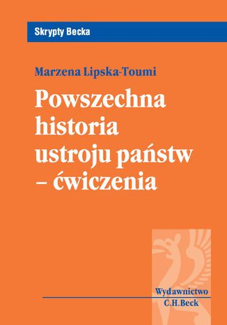 Okładka książki/ebooka Powszechna historia ustroju państw-ćwiczenia
