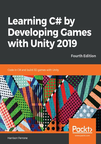 Okładka książki/ebooka Learning C# by Developing Games with Unity 2019