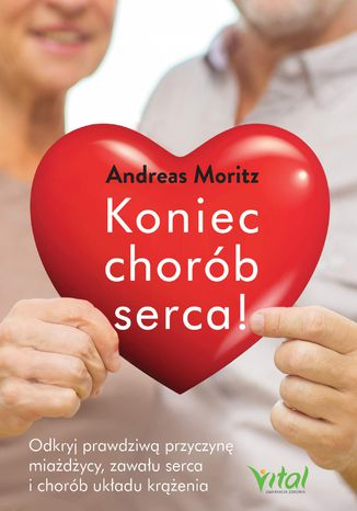 Okładka książki/ebooka Koniec chorób serca!