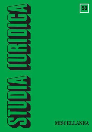 Okładka książki/ebooka Studia Iuridica, nr 58. Miscellanea