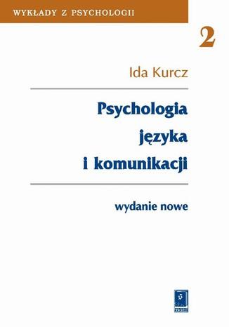 Okładka książki/ebooka Psychologia języka i komunikacji
