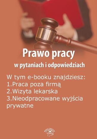 Okładka książki/ebooka Prawo pracy w pytaniach i odpowiedziach, wydanie lipiec 2014 r