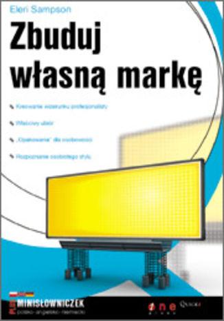 Okładka książki/ebooka Zbuduj własną markę