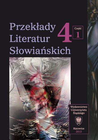Okładka książki/ebooka Przekłady Literatur Słowiańskich. T. 4. Cz. 1: Stereotypy w przekładzie artystycznym