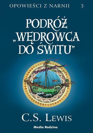 Okładka książki/ebooka Podróż Wędrowca do Świtu