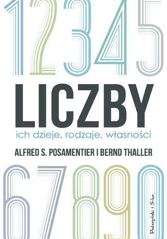 Okładka książki/ebooka Liczby. Ich dzieje,rodzaje,własności