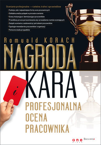 Okładka książki/ebooka Nagroda i kara. Profesjonalna ocena pracownika
