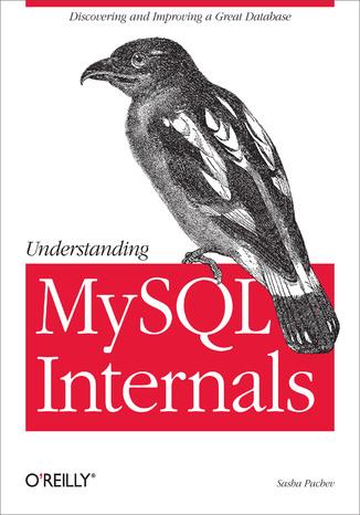 Okładka książki/ebooka Understanding MySQL Internals
