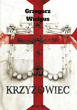 Okładka książki/ebooka Krzyżowiec