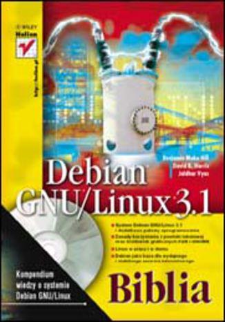 Okładka książki/ebooka Debian GNU/Linux 3.1. Biblia