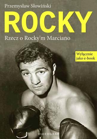 Okładka książki/ebooka Rocky. Rzecz o Rocky'm Marciano