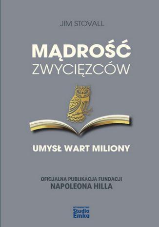 Okładka książki/ebooka Mądrość zwycięzców. Umysł wart miliony