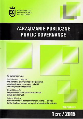 Okładka książki/ebooka Zarządzanie Publiczne nr 1(31)/2015 - Łukasz Mamica: Determinants of competitiveness in the IT sector in the Kraków cluster as a part of creative industries