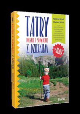Okładka książki/ebooka Tatry polskie i słowackie z dzieckiem