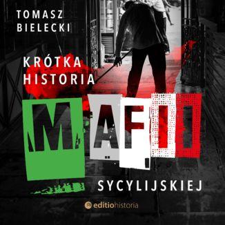 Okładka książki Krótka historia mafii sycylijskiej