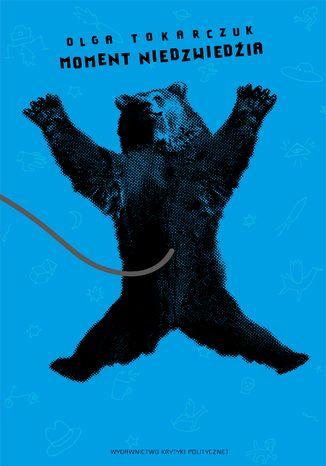 Okładka książki/ebooka Moment niedźwiedzia