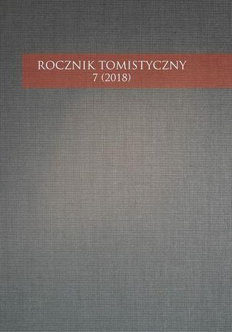 Okładka książki/ebooka Rocznik Tomistyczny 7 (2018)