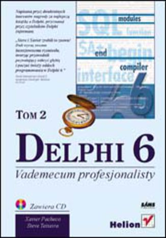 Delphi 6. Vademecum profesjonalisty. Tom II