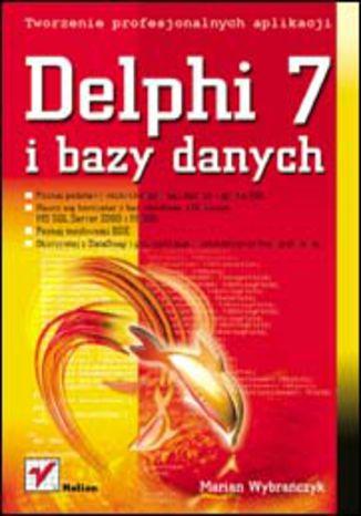 Okładka książki/ebooka Delphi 7 i bazy danych