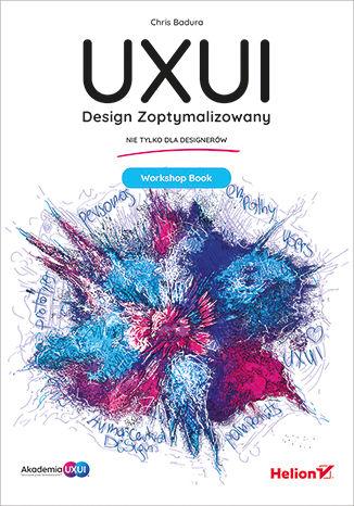 Okładka książki UXUI. Design Zoptymalizowany. Workshop Book