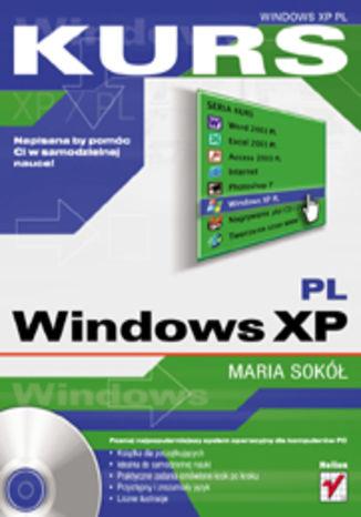 Okładka książki/ebooka Windows XP PL. Kurs