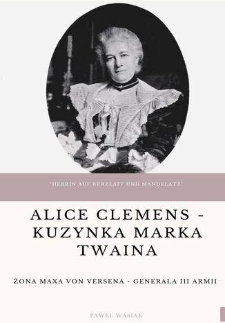 Okładka książki/ebooka Alice Clemens - kuzynka Marka Twaina