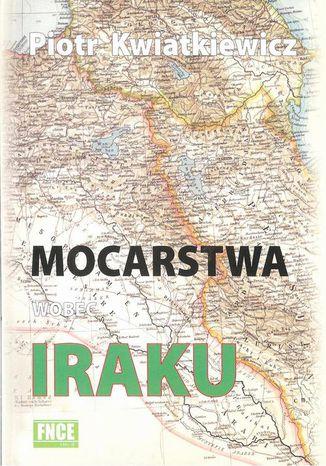 Okładka książki/ebooka Mocarstwa wobec Iraku