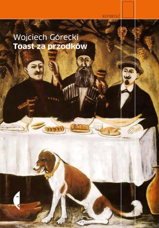 Okładka książki/ebooka Toast za przodków