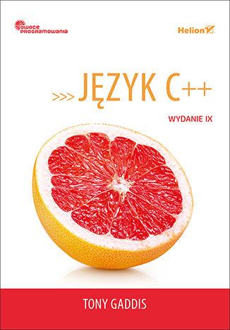 Okładka książki/ebooka Język C++. Owoce programowania. Wydanie IX