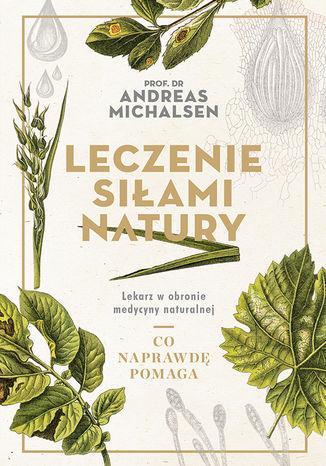 Okładka książki/ebooka Leczenie siłami natury