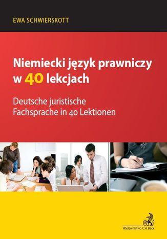 Okładka książki/ebooka Deutsche juristische Fachsprache in 40 Lektionen Niemiecki język prawniczy w 40 lekcjach