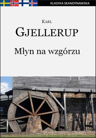 Okładka książki/ebooka Młyn na wzgórzu
