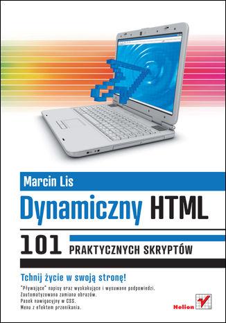 Okładka książki Dynamiczny HTML. 101 praktycznych skryptów