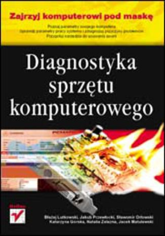 Okładka książki/ebooka Diagnostyka sprzętu komputerowego