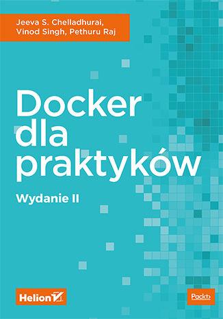Okładka książki/ebooka Docker dla praktyków. Wydanie II