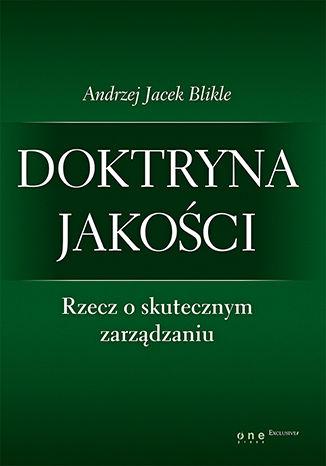Okładka książki Doktryna jakości. Rzecz o skutecznym zarządzaniu. Książka z autografem