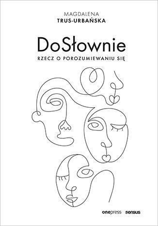 Okładka książki/ebooka DoSłownie. Rzecz o porozumiewaniu się