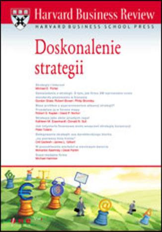 Okładka książki Harvard Business Review. Doskonalenie strategii