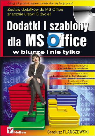 Okładka książki/ebooka Dodatki i szablony dla MS Office w biurze i nie tylko