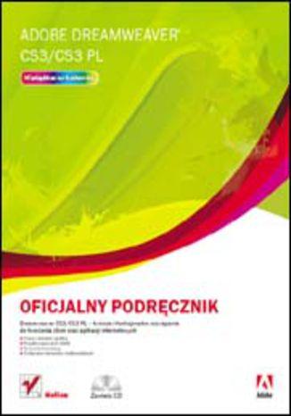 Okładka książki Adobe Dreamweaver CS3/CS3 PL. Oficjalny podręcznik
