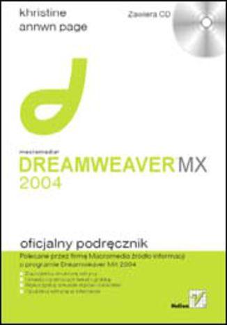 Macromedia Dreamweaver MX 2004. Oficjalny podręcznik