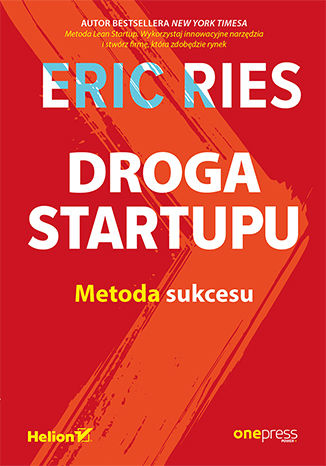 Okładka książki Droga Startupu. Metoda sukcesu