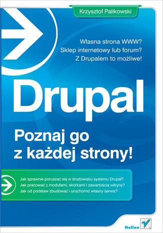 Okładka książki/ebooka Drupal. Poznaj go z każdej strony