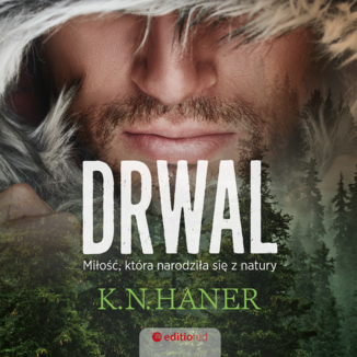 Okładka książki Drwal. Miłość, która narodziła się z natury