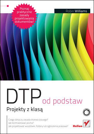 Okładka książki DTP od podstaw. Projekty z klasą