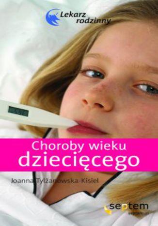 Okładka książki Choroby wieku dziecięcego. Lekarz rodzinny