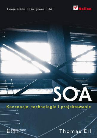 Okładka książki SOA. Koncepcje, technologie i projektowanie
